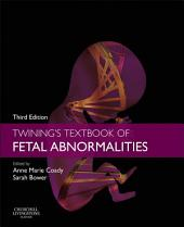 Twining's Textbook of Fetal Abnormalities E-Book: Edition 3