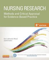 Nursing Research - E-Book: Methods and Critical Appraisal for Evidence-Based Practice, Edition 8