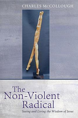 The Non Violent Radical