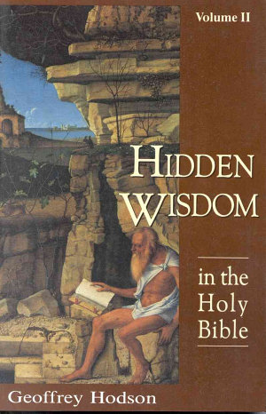 Hidden Wisdom in the Holy Bible  Vol  2