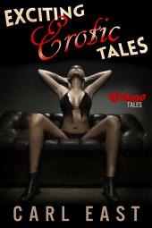 Exciting Erotic Tales