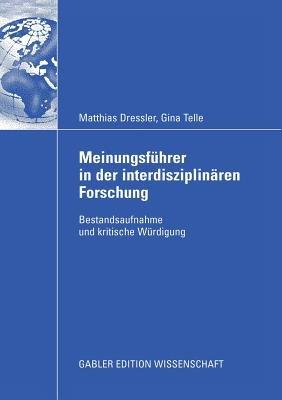Meinungsf  hrer in der interdisziplin  ren Forschung PDF