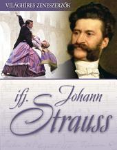 ifj. Johann Strauss: Világhíres zeneszerzők