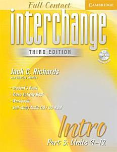 Interchange Third Edition Full Contact Intro Part 3 Units 9 12 PDF