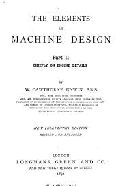 The Elements of Machine Design: Chiefly on engine details