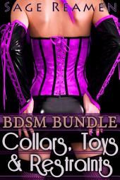 Collars, Toys, and Restraints - A 7-book Bundle