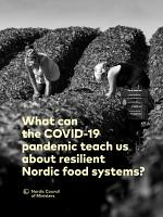 What can the COVID-19 pandemic teach us about resilient Nordic food systems?