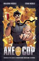 Axe Cop Vol 1