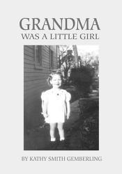 Grandma Was A Little Girl Book PDF
