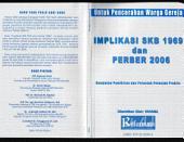 Implikasi SKB 1969 dan PERBER 2006: Kumpulan Pemikiran dan Petunjuk Praktis Untuk Pencerahan Warga Gereja