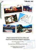 Glacier National Park  N P    a Portion of Waterton Glacier International Peace Park  Flathead and Glacier Counties  Montana  General Management Plan PDF