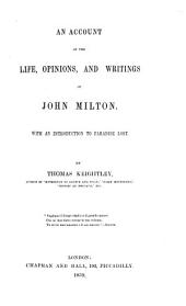 An account of the life, opinions, and writings of John Milton