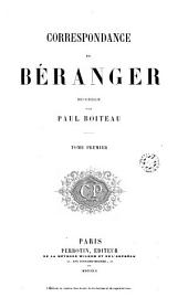Correspondance de [Pierre-Jean de] Béranger, 1: Volume3