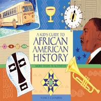 A Kid s Guide to African American History PDF