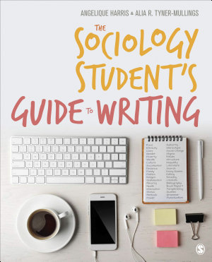 The Sociology Student s Guide to Writing