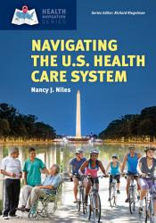 Navigating the U S  Health Care System PDF