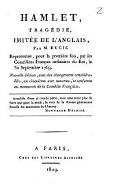 Hamlet: tragédie, imitée de l'anglais