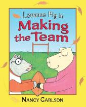 Louanne Pig in Making the Team (Revised Edition)