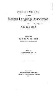 Publications of the Modern Language Association of America: Volume 9