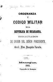 Ordenanza y Código militar de la República de Nicaragua