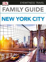 DK Eyewitness Family Guide New York City