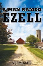 A Man Named Ezell PDF