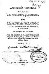 Anatomía general aplicada á la fisiología y á la medicina: Volumen 3