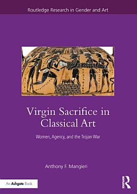 Virgin Sacrifice in Classical Art