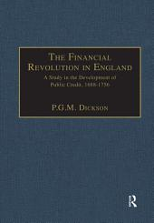 The Financial Revolution in England: A Study in the Development of Public Credit, 1688-1756