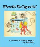 Where Do the Tigers Go  PDF