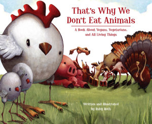 That S Why We Don T Eat Animals Book PDF