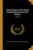 Transactions Of The Royal Entomological Society Of London; Volume 2