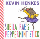 Sheila Rae s Peppermint Stick PDF