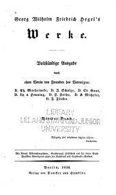Georg Wilhelm Friedrich Hegel's Werke: Band 4