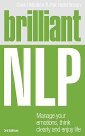 Brilliant NLP ePub eBook: Manage your emotions, think clearly and enjoy life, Edition 3