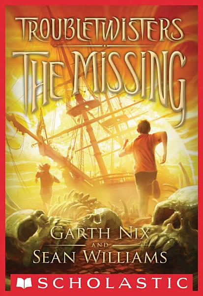 Download Troubletwisters Book 4  The Missing Book