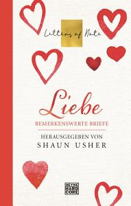 Liebe     Letters of Note PDF