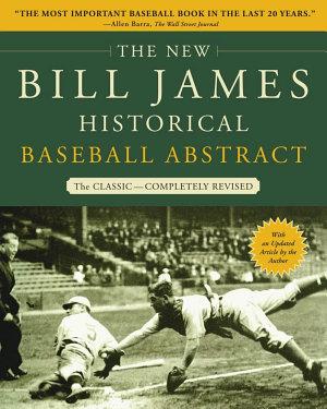 The New Bill James Historical Baseball Abstract