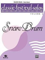 Classic Festival Solos (Snare Drum), Volume 2 Solo Book