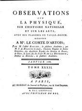 Observations sur la physique, sur l'histoire naturelle et sur les arts: avec des planches en taille-douce dédiées a Mgr. le comte d'Artois, Volume32