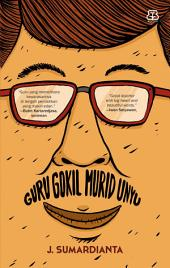 Guru Gokil Murid Unyu