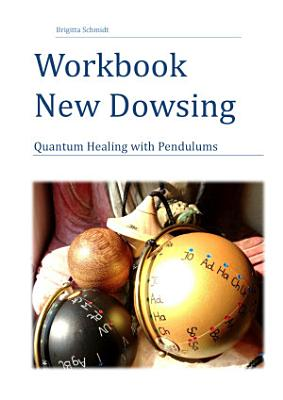 Workbook New Dowsing