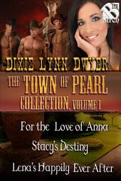 The Town of Pearl Collection, Volume 1 [Box Set 17]