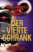 Five Nights at Freddy s  Der vierte Schrank PDF