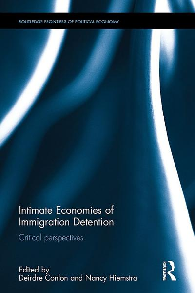 Intimate Economies of Immigration Detention