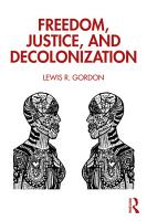 Freedom  Justice  and Decolonization PDF