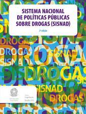 Sistema Nacional de Políticas Públicas sobre Drogas (Sisnad): 3ª edição