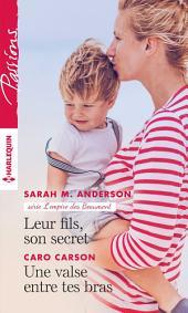 Leur fils, son secret - Une valse entre tes bras
