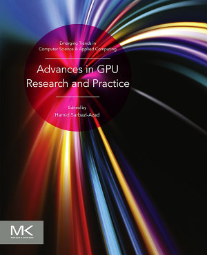 Advances in GPU Research and Practice PDF