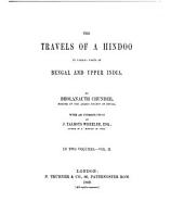 The Travels of a Hindoo to Various Parts of Bengal and Upper India: Volume 2